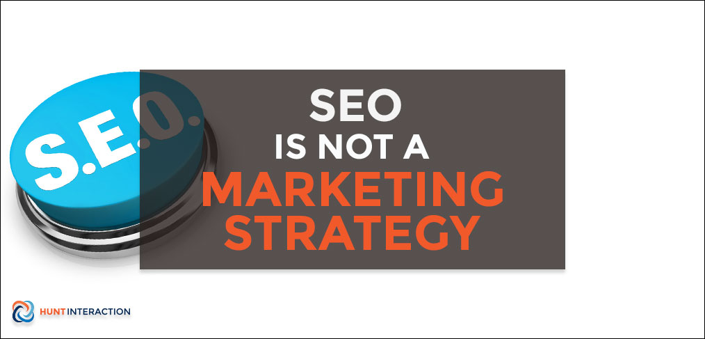SEO-Is-Not-A-Marketing-Strategy-Feature