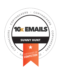 Sunny Hunt Copyhackers 10X Emails