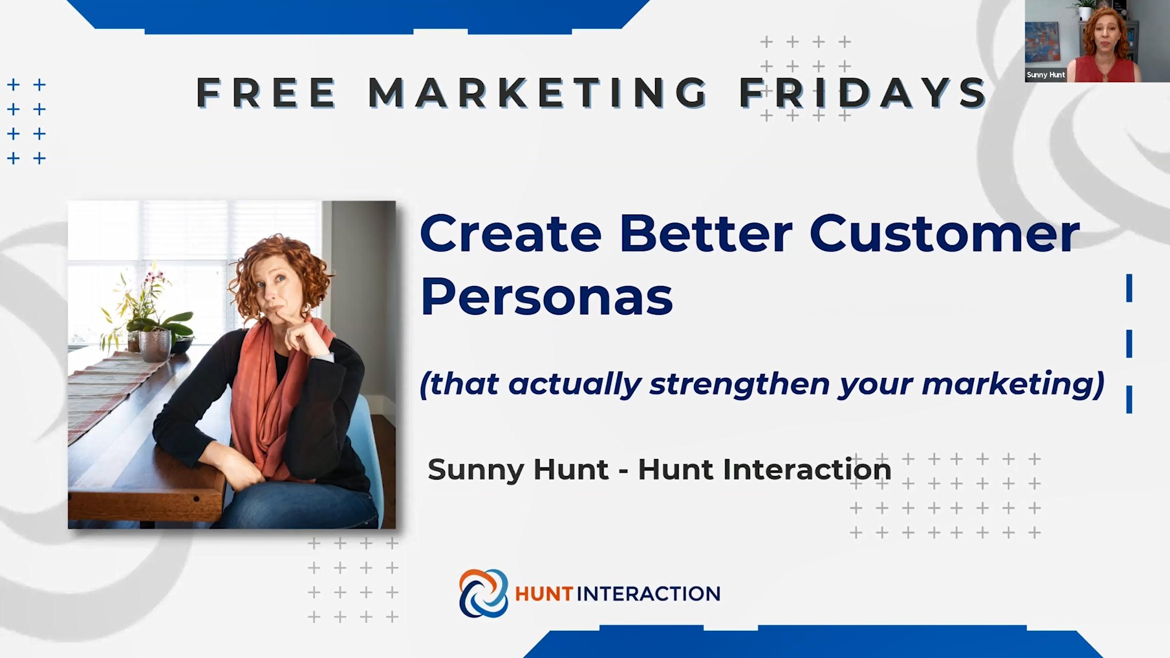 Free Marketing Fridays - Create Better Customer Personas