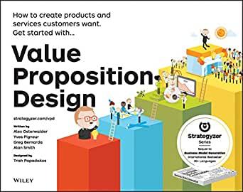 Value Proposition Design Book
